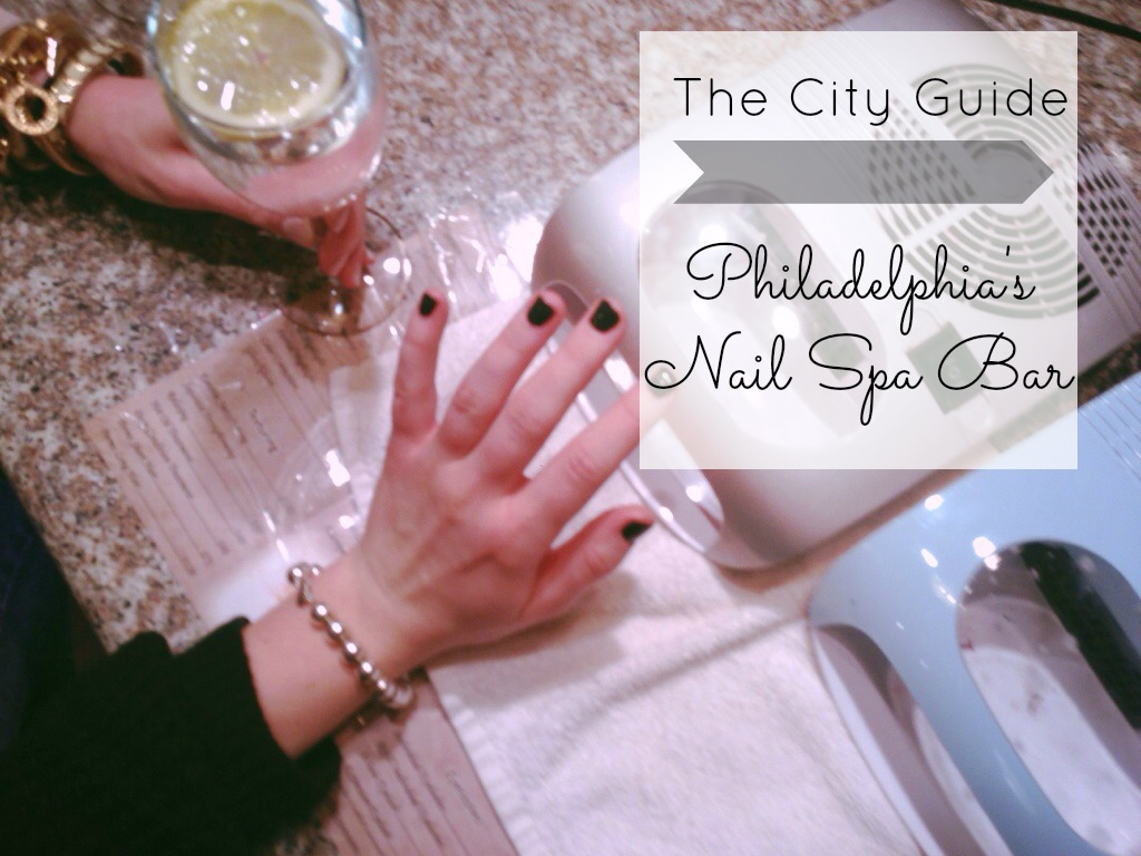 City Guide Philadelphia's Nail Spa Bar #KMKstyling